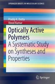 Optically Active Polymers by Pradip Kumar Dutta