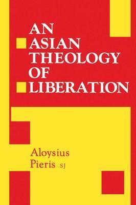 An Asian Theology of Liberation by Aloysius Pieris image