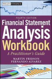 Financial Statement Analysis Workbook by Martin S Fridson
