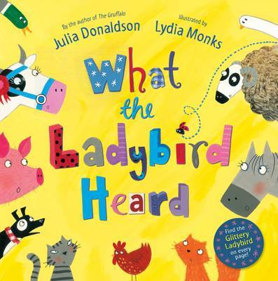 What The Ladybird Heard by Julia Donaldson image