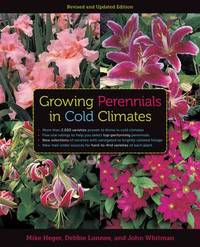 Growing Perennials in Cold Climates by Mike Heger