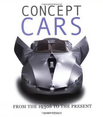 Concept Cars by Larry Edsall