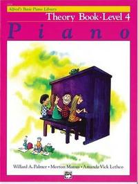 Alfred's Basic Piano Library Theory, Bk 4 by Willard A Palmer
