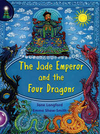 Lighthouse Year 2 Purple: The Jade Emperor And The Four Dragons by Jane Langford