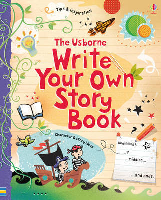 The Usborne Write Your Own Story Book by Jane Chisholm
