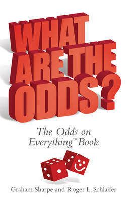What Are The Odds? by Roger Schlaifer