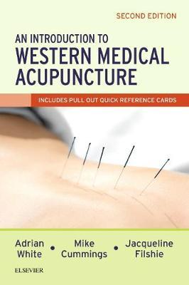 An Introduction to Western Medical Acupuncture by Adrian White