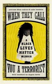 When They Call You a Terrorist by Patrisse Khan-Cullors image