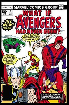 What If? Classic: The Complete Collection Vol. 1 by Marvel Comics image
