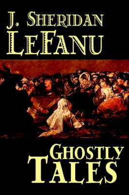 Ghostly Tales by J. Sheridan Lefanu image