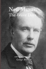 The Brave Days by Neil Munro