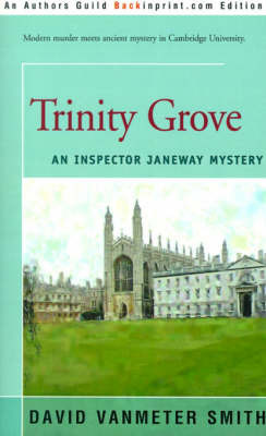 Trinity Grove by David Vanmeter Smith