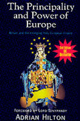 The Principality and Power of Europe by Adrian Hilton