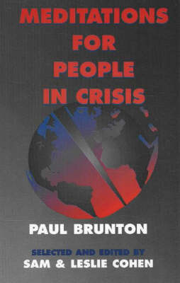 Meditations for People in Crisis by Paul Brunton
