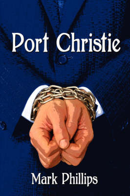 Port Christie by Mark Phillips
