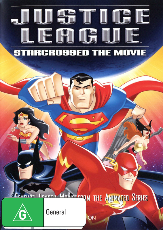 Justice League - Starcrossed The Movie on DVD