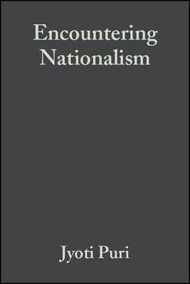 Encountering Nationalism by Jyoti Puri