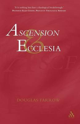 Ascension and Ecclesia by Douglas Farrow image