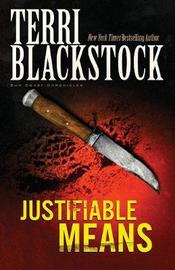 Justifiable Means by Terri Blackstock image