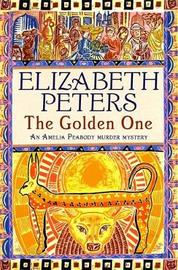 The Golden One (Amelia Peabody Mystery #14) by Elizabeth Peters