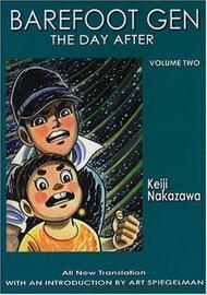 Barefoot Gen #2: The Day After by Nakazawa Keiji