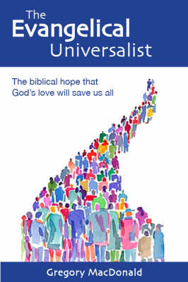 The Evangelical Universalist by Gregory MacDonald image