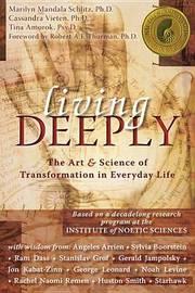 Living Deeply by Marilyn Mandala Schlitz image
