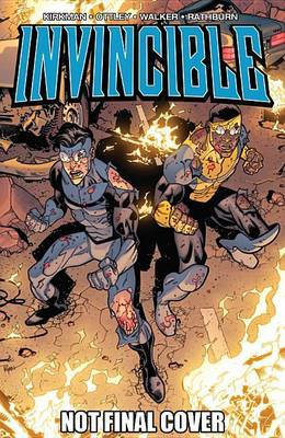Invincible Volume 17: What's Happening by Robert Kirkman