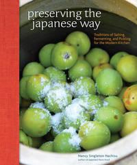 Preserving the Japanese Way by Nancy Singleton Hachisu