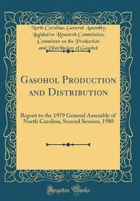 Gasohol Production and Distribution by North Carolina Gasohol