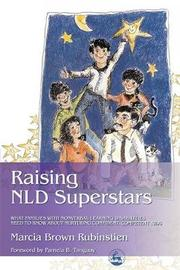 Raising NLD Superstars by Marcia Brown Rubinstien