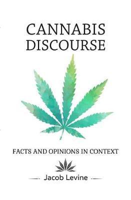 Cannabis Discourse by Jacob Levine