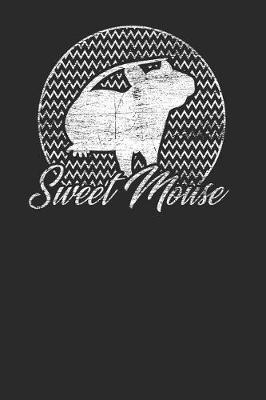 Sweet Mouse by Mouse Publishing