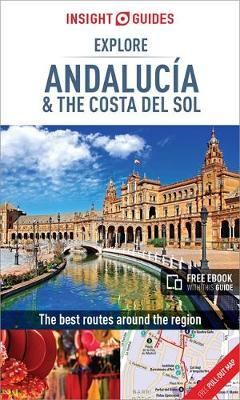 Insight Guides Explore Andalucia & Costa del Sol (Travel Guide with Free eBook) by APA Publications Limited