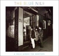 A Walk Across The Rooftops by The Blue Nile image