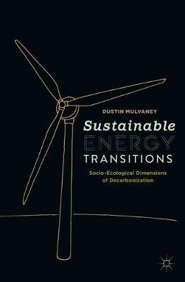 Sustainable Energy Transitions by Dustin Mulvaney