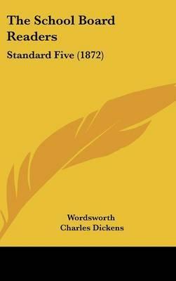 The School Board Readers: Standard Five (1872) by Wordsworth William image