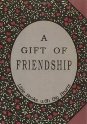 Gift of Friendship by David Grayson