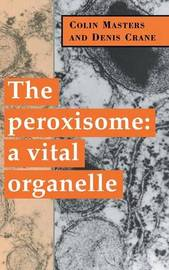 The Peroxisome by Colin Masters