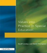 Values into Practice in Special Education by Geoff Lindsay