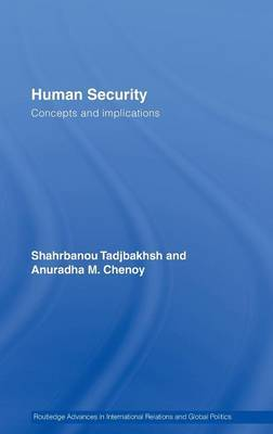 Human Security by Shahrbanou Tadjbakhsh
