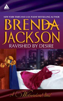 Ravished By Desire by Brenda Jackson