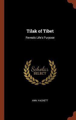 Tilak of Tibet by Ann Hackett image