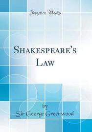 Shakespeare's Law (Classic Reprint) by Sir George Greenwood image