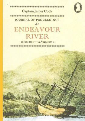 Journal of Proceedings at Endeavour River by Captain James Cook