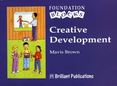 Creative Development - Foundation Blocks by Mavis Brown image