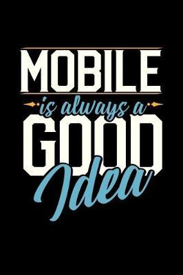 Mobile Is Always a Good Idea by Dennex Publishing image