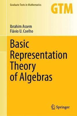 Basic Representation Theory of Algebras by Ibrahim Assem