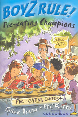 Boyz Rule 25: Pie Eating Champions by Felice Arena image