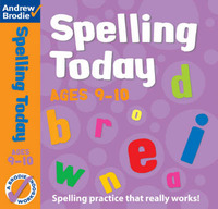 Spelling Today for Ages 9-10 by Andrew Brodie